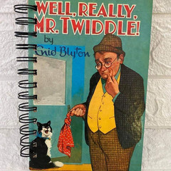 2021/2022 Financial Year Enid Blyton Upcycled Diary - Well. Really, Mr. Twiddle!