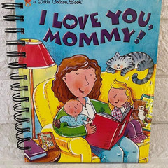 2021/2022 Financial Year Little Golden Book Upcycled Diary - I Love You, Mommy!