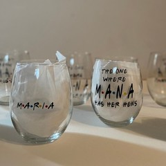 "The one where... ""HAS HER HENS'' friends' stemless wineglass"
