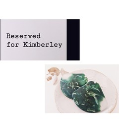 Reserved for Kimberley