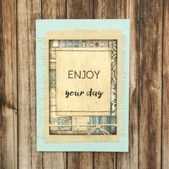 Handmade Card - ENJOY YOUR DAY