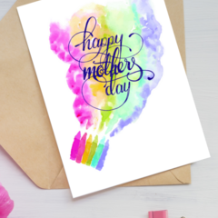 Mother's Day Card A6 - Rainbow Drawing - Calligraphy and Watercolour Print