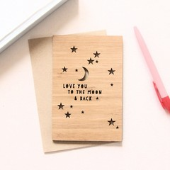 Love you to the Moon & Back | Bamboo Card | Birthday Anniversary Mother's Day