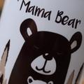Mama Bear 2 printed mug, Mother's Day Gift