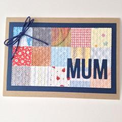 Mum Card - Patchwork Paper, Kraft and blue