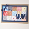 Mother's Day Card - Patchwork Paper, Kraft and blue