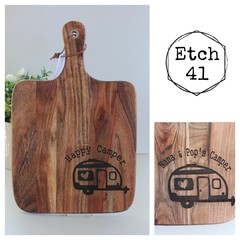 Personalised Etched Timber Acacia Boards - Happy Camper