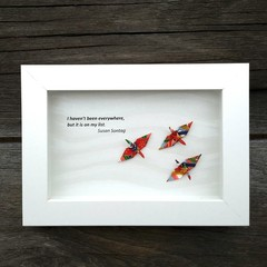 Inspiration with origami cranes - I haven't been everywhere but it's on my list