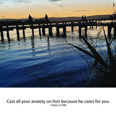 Cast your Anxiety - 1 Peter 5:7