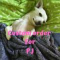 Custom order for PJ