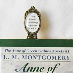 Anne of Green Gables Bookmark Gift Quote True Friends Are Always Together In Spi