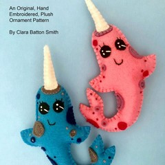 Narwhal ~ a PDF pattern for a hand embroidered felt Narwhal Ornament or Toy