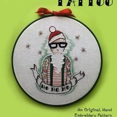 Santa's Got a Brand New Tattoo ~ an Original, Hand Embroidery PDF Pattern
