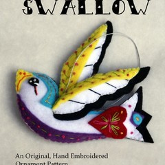 The Swallow ~ a PDF pattern for a hand embroidered felt bird ornament