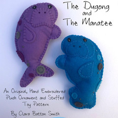 The Dugong and The Manatee ~ pattern for a hand embroidered felt Ornament or Toy