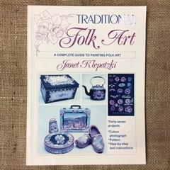 Book - Traditional Folk Art by Janet Klepatzki