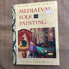 Book - Mediaeval Folk in Painting by Ann Johnston
