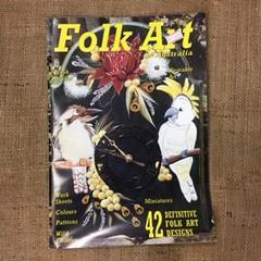 Magazine - Folk Art in Australia by Lyla Kimble