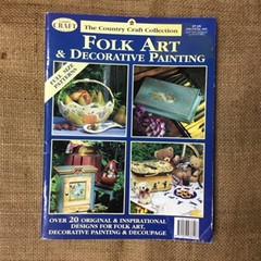 Folk Art and Decorative Painting - over 20 original and inspirational designs