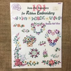 Book - 101 Iron-on Transfers for Ribbon Embroidery by Deanna Hall West