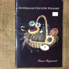 Australian Country Folkart by Fiona Hayward