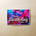 Happy Birthday to You, Modern Alcohol Ink Greeting Card