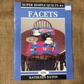 """Book - Quilting """"Facets"""" by Kathleen Eaton"""