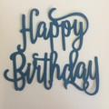 6 Happy Birthday die cuts