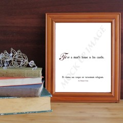 Printable A mans house is his castle quote print