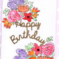 Happy Birthday - mixed flowers and gold embossing