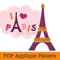 I love Paris Applique Pattern Eiffel Tower Applique Template PDF Pattern