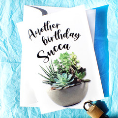 Another Birthday Succa Funny Birthday Card for a plant lover
