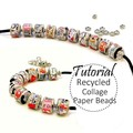 Paper Beads TUTORIAL, Collage, DIY Beads, Recycled Paper Jewelry | Muse Jewl