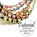 Paper Beads TUTORIAL, Collage, DIY Beads, Recycled Paper Jewelry   Muse Jewl
