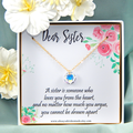 Sister Gift Necklace, Gift to Sister from a Sister or Brother