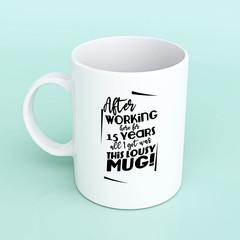 Funny work mug, work quote, mug for co worker, mug for work, funny mug for work
