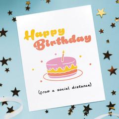 Birthday card social distance, social distancing birthday, isolation birthday