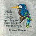 Words are not Birds - Original Hand Embroidery Pattern or Kit