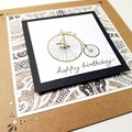 Handmade Vintage Pennyfarthing Birthday Greeting Card Happy Days Male or Female