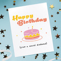 Birthday card social distance, social distancing birthday, isolation birthday