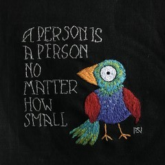 A person is a person - Original Hand Embroidery Pattern or Kit