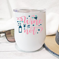 Wine Not Stainless Steel Stemless Personalised Wine Tumbler - WT011