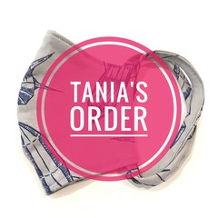 TANIA's order