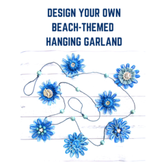 DESIGN YOUR OWN BEACH-THEMED NATURAL FIBRE FLOWER HANGING GARLAND