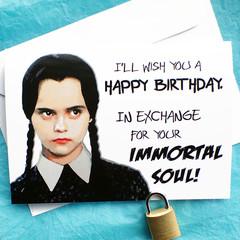 Wednesday Addams Funny Birthday Card