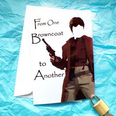 Serenity Browncoat Funny Firefly Birthday Card