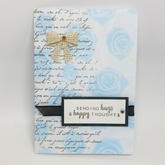 Any Occasion Card - Sending Hugs and happy Thoughts - Rose print