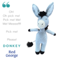 Donkey - from the Red George cuddle crew