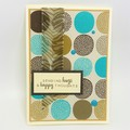 Any Occasion Card - Sending Hugs and happy Thoughts - aqua and brown circles