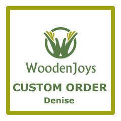 Custom Order - Denise